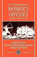 A Commentary on Homer's Odyssey: Volume III: Books XVII-XXIV (Clarendon Paperbacks)