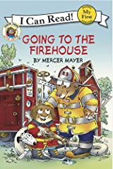 Little Critter: Going to the Firehouse (My First I Can Read) Kindle Edition