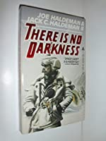 There Is No Darkness 0441805647 Book Cover