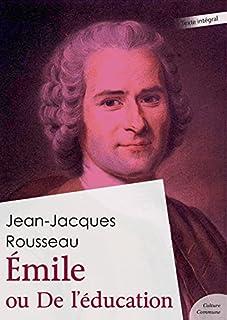 Émile ou De l'éducation (French Edition)