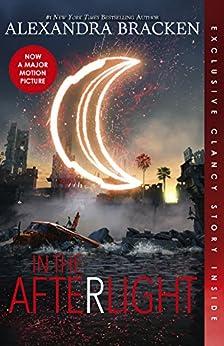 In the Afterlight (The Darkest Minds, Book 3) by [Alexandra Bracken]
