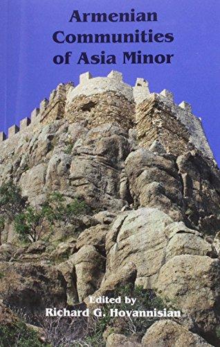 Armenian Communities of Asia Minor (Historic Armenian Cities and Provinces)