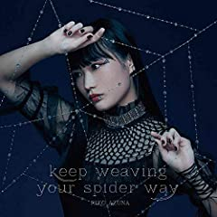 keep weaving your spider way