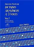 DICTADOS ARMÓNICOS A TRES VOCES 1: LIBRO DEL PROFESOR