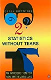 Statistics without Tears: An Introduction for Non-Mathematicians (Penguin Science)