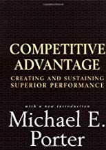 porter competitive advantage creating and sustaining superior performance