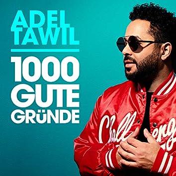 1000 gute Gründe (Radio Edit)
