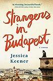 Image of Strangers in Budapest: A Novel