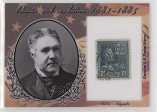 Chester A. Arthur #10/75 (Trading Card) 2018 Historic Autographs POTUS - Stamps #ST-CAA