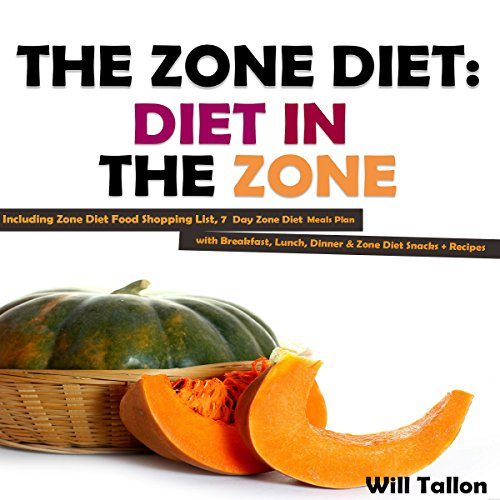 The Zone Diet: Diet in the Zone! audiobook cover art