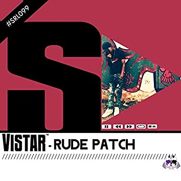 Rude Patch