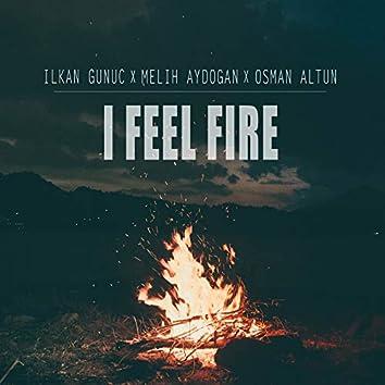 I Feel Fire