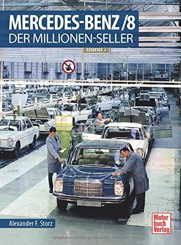 Mercedes-Benz/8: Der Millionen-Seller