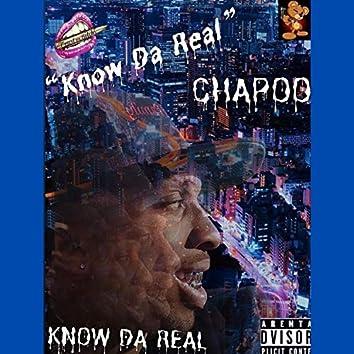 KNOW DA REAL