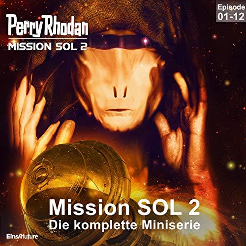 PERRY RHODAN Mission SOL 2. Die komplette Miniserie cover art