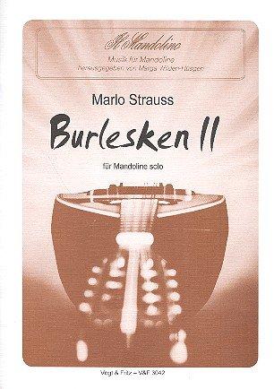 Burlesken Band 2 : für Mandoline