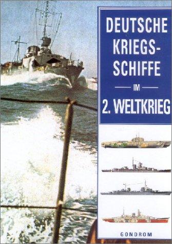 Deutsche Kriegsschiffe im 2. Weltkrieg