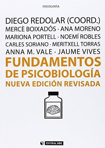 Fundamentos de psicobiología. Nueva edición revisada: 317 (Manuales)
