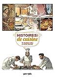 Histoire(s) de cuisine - 15 recettes cultes en bandes dessinées