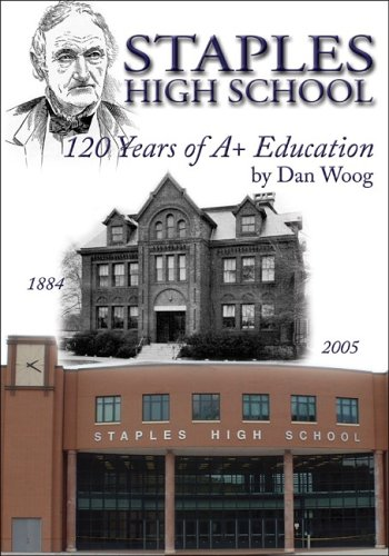 Staples High School: 120 Years of A+ Education