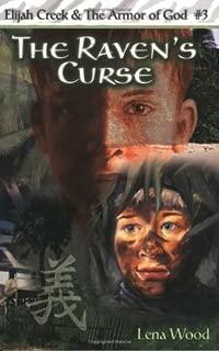 The Raven's Curse (Elijah Creek & The Armor of God)