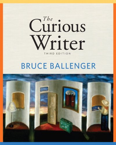 The Curious Writer (3rd Edition)