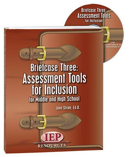 Briefcase Three: Assessment Tools for Inclusion fo
