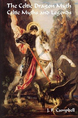 The Celtic Dragon Myth Celtic Myths and Legends