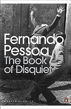 The Book of Disquiet (Penguin Classics) by Pessoa, Fernando (2002) Paperback
