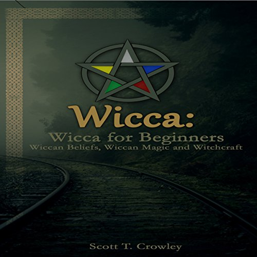 Wicca: Wicca for Beginners audiobook cover art