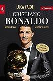Cristiano Ronaldo: Historia de una Ambicion Sin Limites (Deportes (corner))