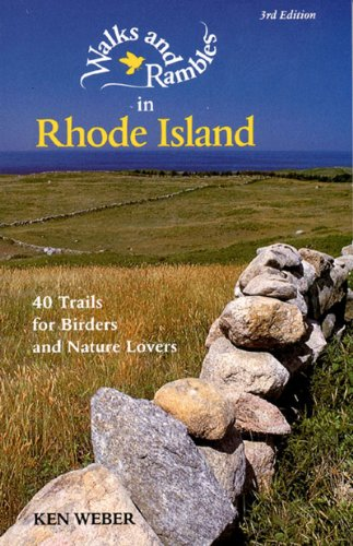 Walks and Rambles in Rhode Island: 40 Trails for Birders and Nature Lovers (Weekend Walks)の詳細を見る
