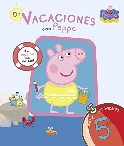 De vacaciones con Peppa - 5 años (Peppa Pig. Cuaderno de actividades): (Con pegatinas)