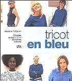 Tricot en bleu - Tricot en fil Denim 30 modèles de chez Rowan pour hommes et femmes