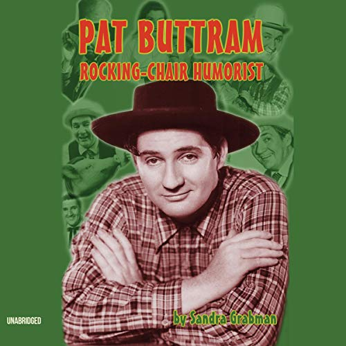 Pat Buttram Audiobook By Sandra Grabman cover art