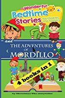 Wonderful bedtime stories for Children, Toddlers and The Adventures of Mordillo: For children but also for mum and dad. Meditation Stories To Help Children Fall Asleep Fast.
