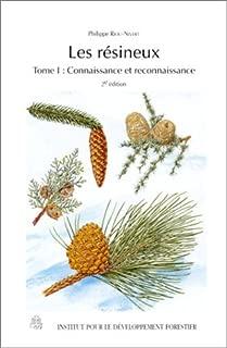 Les résineux, tome 1 : Connaissance et reconnaissance
