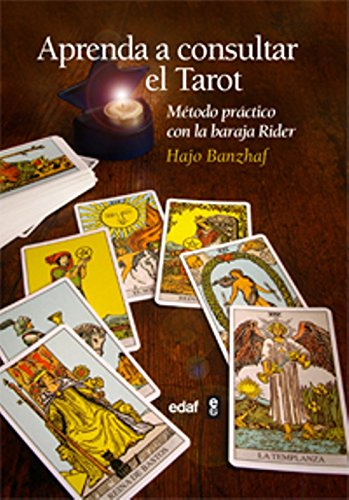 Aprenda a consultar el tarot: Método práctico con la baraja Rider (Tabla de esmeralda)