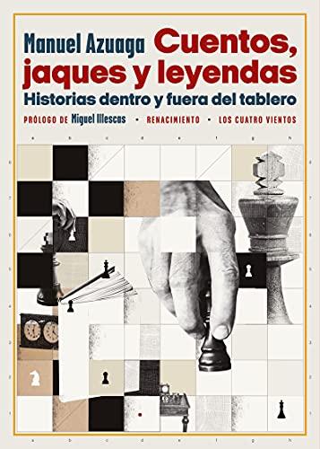 Cuentos, jaques y leyendas: Historias dentro y fuera del tablero: 181 (Los Cuatro Vientos)