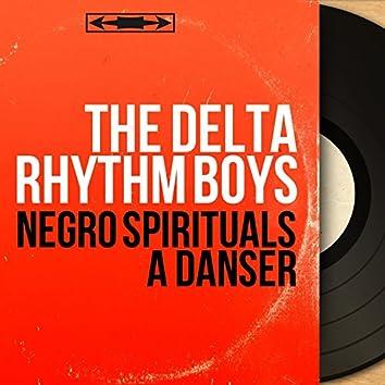 Negro spirituals à danser (Mono Version)