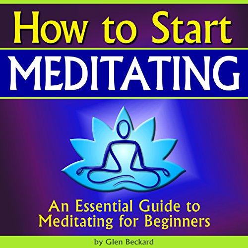 How to Start Meditating audiobook cover art