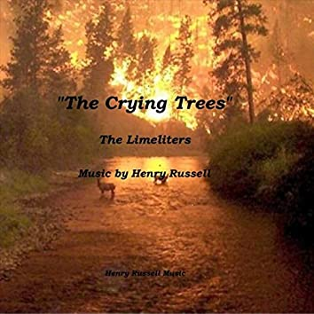 The Crying Trees