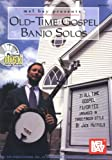 Old-Time Gospel Banjo Solos: Thirty-one All-time Gospel Favorites Arranged in Three-finger Style - Jack Hatfield
