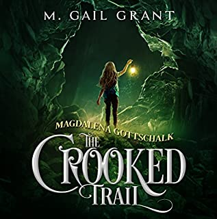Magdalena Gottschalk: The Crooked Trail cover art