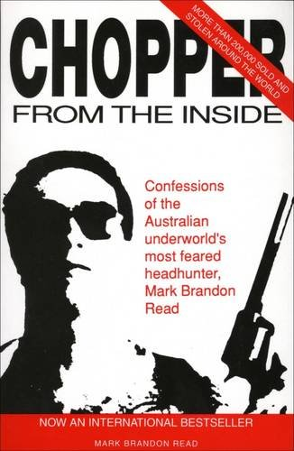 Chopper, from the inside: The confessions of Mark Brandon Read Alabama