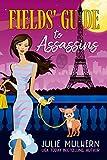 Fields' Guide to Assassins (The Poppy Fields Adventures Book 2)