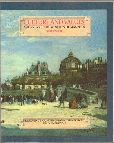 Culture and Values: A Survey of the Western Humanities, Vol. 2, 4th Edition