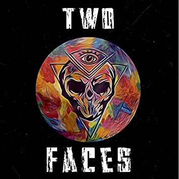 -Two Faces-
