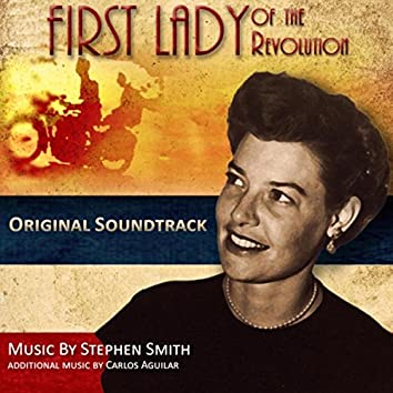 First Lady of the Revolution (Original Soundtrack)