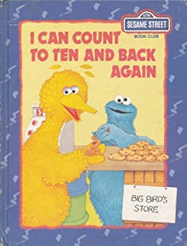 I Can Count to Ten and Back Again - Book  of the Sesame Street Book Club